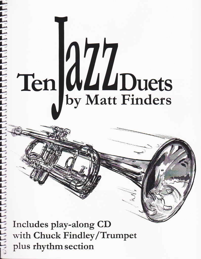 Ten Jazz Duets for Trumpet by Matt Finders, pub. Matt Finders