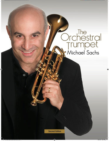 The Orchestral Trumpet by Michael Sachs