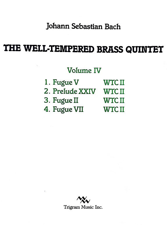 The Well-Tempered Brass Quintet Vol. IV by J. S. Bach, tr. by David Baldwin, pub. Trigram