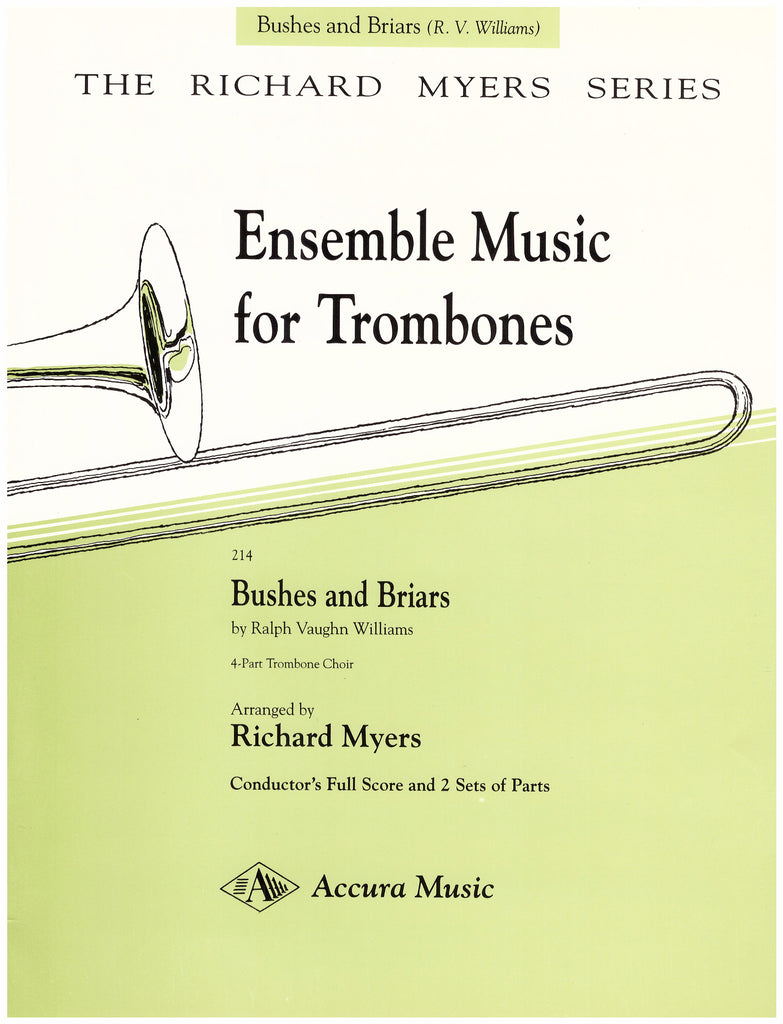 Bushes and Briars for Trombone Quartet by Ralph Vaughan Williams, pub. Accura