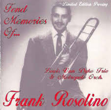 Fond Memories of Frank Rosolino - Louis Van Dyke Trio & Metropol Orchestra, Double Time Jazz