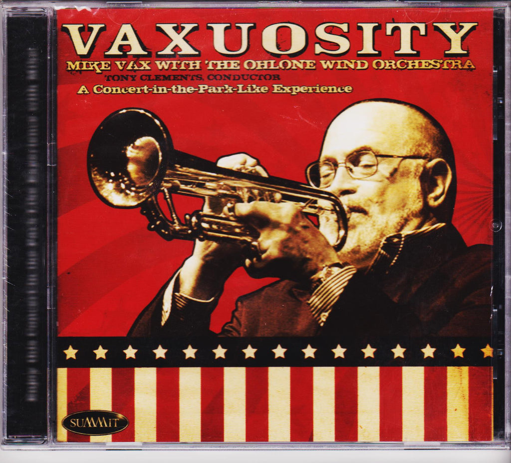 Vaxuosity - Mike Vax & The Ohlone Wind Orchestra, Summit Records