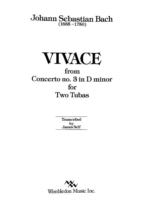 Vivace (Concerto #3) for 2 Tubas by J.S. Bach, trans. Jim Self, pub. Wimbledon