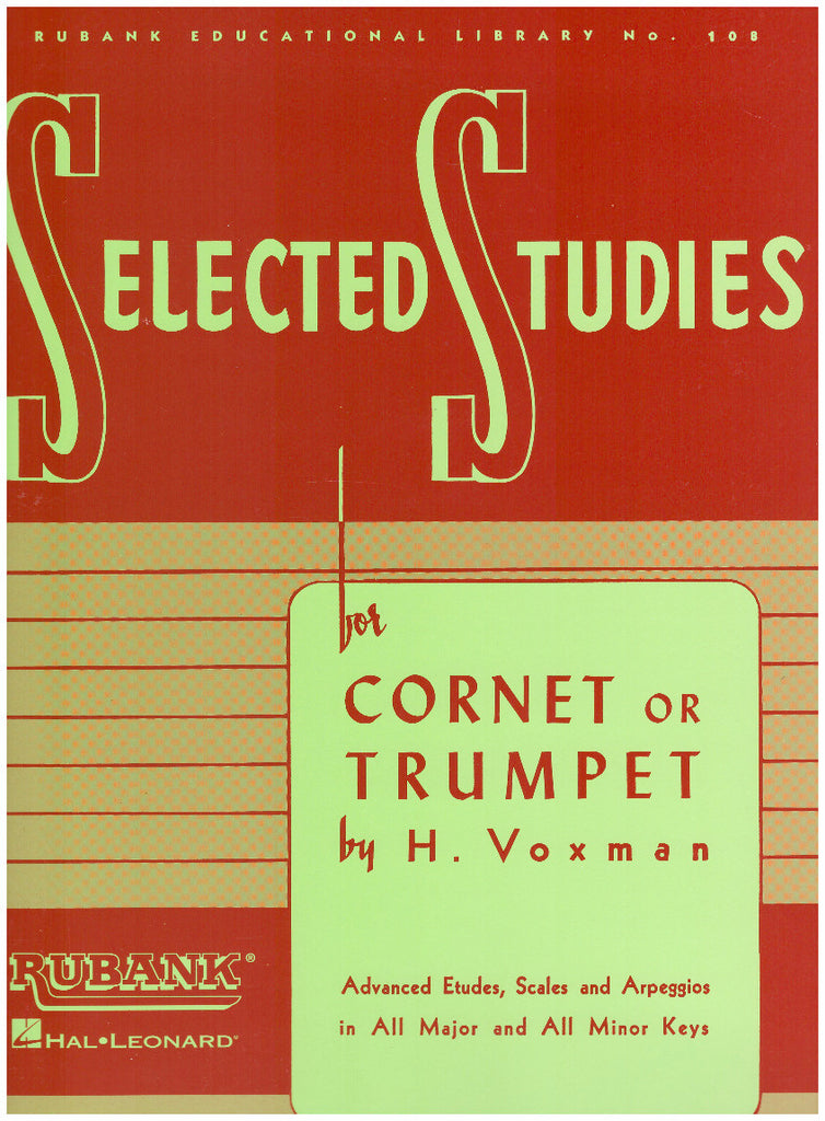 Selected Studies for Cornet or Trumpet by H. Voxman, pub. Hal Leonard