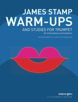 Warm-Ups and Studies for Trumpet by James Stamp, pub. Bim