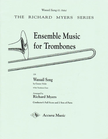 Wassail Song for Trombone Quartet by Gustav Holst, pub. Accura
