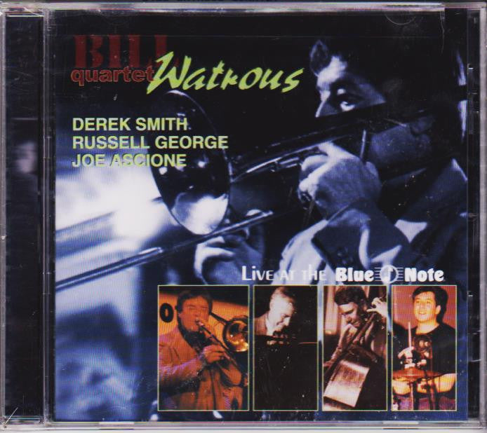 Live at the Blue Note - Bill Watrous Quartet, Half Note Records