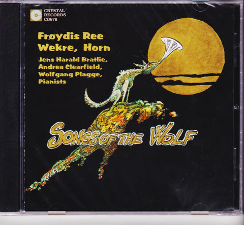 Songs of the Wolf - Froydis Ree Wekre, Crystal Records