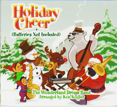 Holiday Cheer (Batteries Not Included) - The Wonderland Dream Band, Greenbriar Records