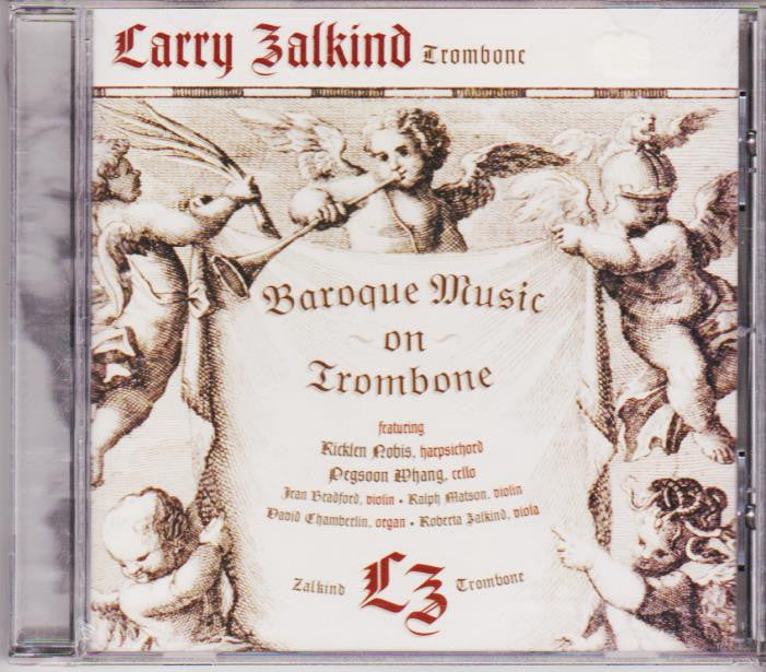 Baroque Music on Trombone - Larry Zalkind, Summit Records