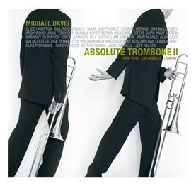 Absolute Trombone II - Michael Davis & Shari Feder, Hip-Bone Music