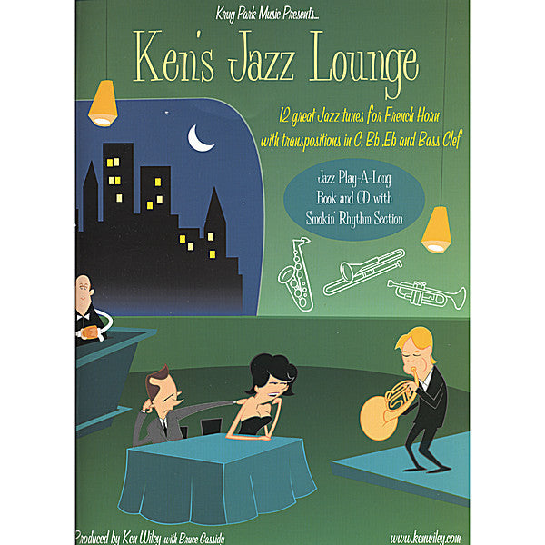Ken's Jazz Lounge: 12 Great Jazz Tunes for French Horn by Ken Wiley, pub. Krug Park
