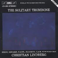 The Solitary Trombone - Christian Lindberg, BIS