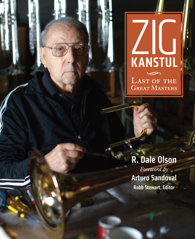 Zig Kanstul: Last of the Great Masters, by R. Dale Olson