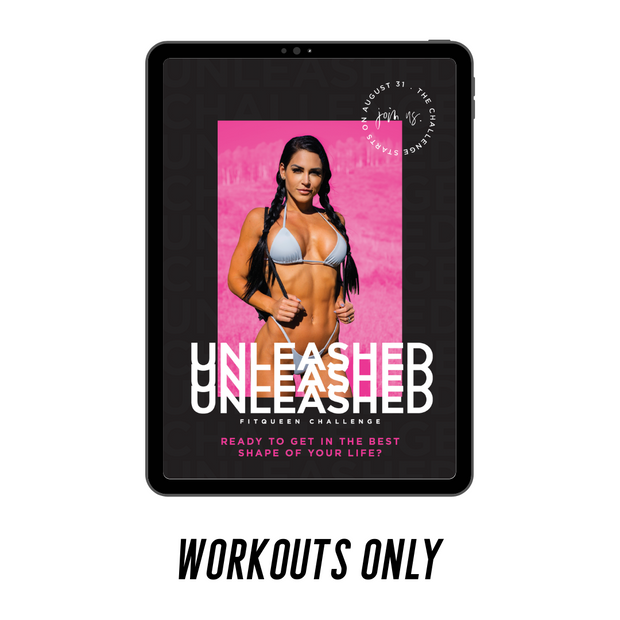 Unleashed Workout Guide