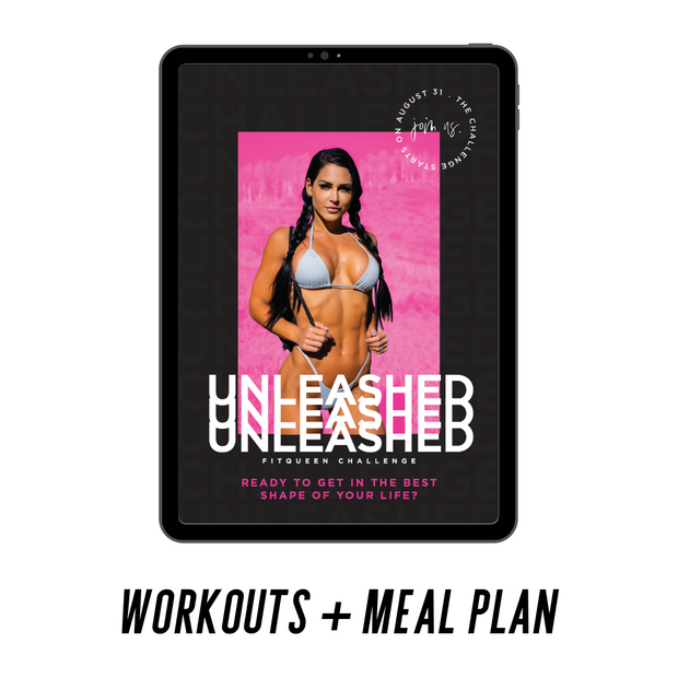 Unleashed Workout Guide + Meal Plan