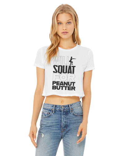 Squat For Peanut Butter Crop T-Shirt