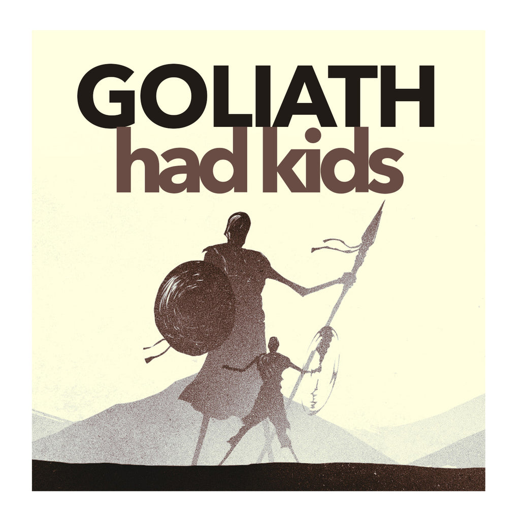 Goliath Had Kids Mp3 Message