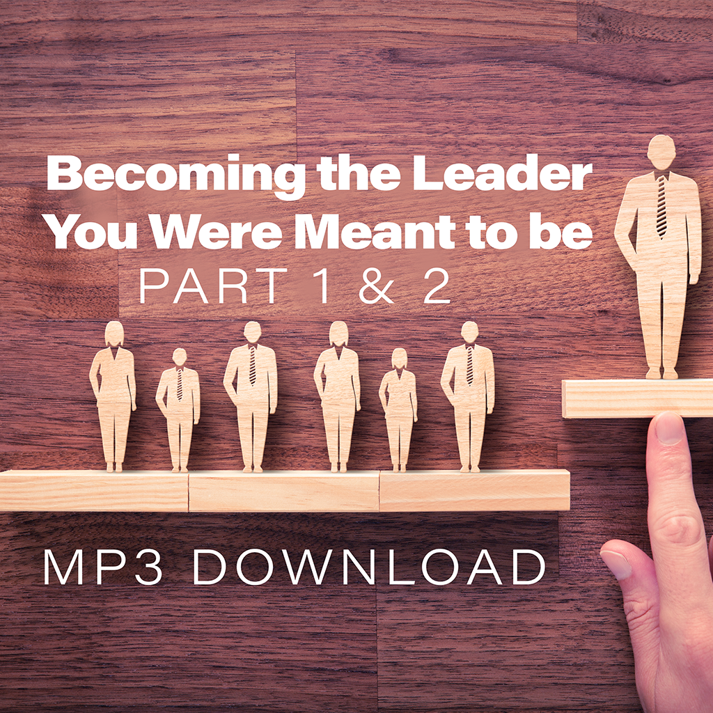 Becoming the Leader You Were Meant To Be - Bishop Rudolph McKissick Jr