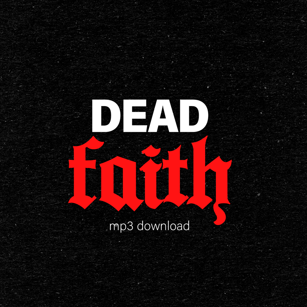 Dead Faith Mp3 Digitial Download