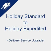 Holiday Upgrade - Standard to Expedited