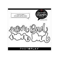 Photoplay Say It With Stamps Mom & Dad Etched Metal Dies