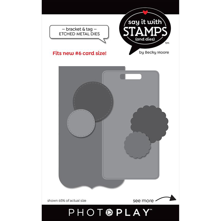 Photoplay Say It With Stamps Bracket & Tag Dies