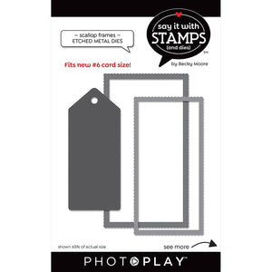 Photoplay Say It With Stamps Scallop Frames Dies