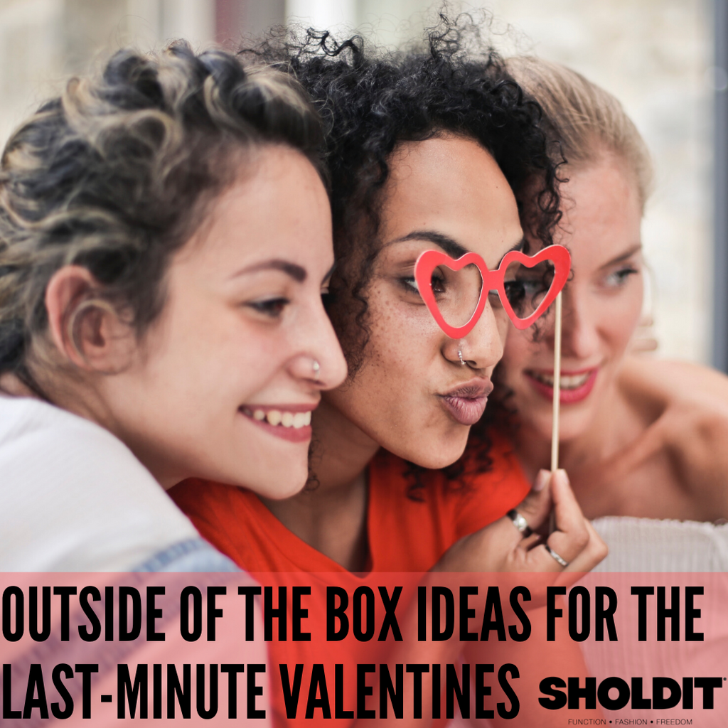 Outside of the box Ideas for the Last-Minute Valentines