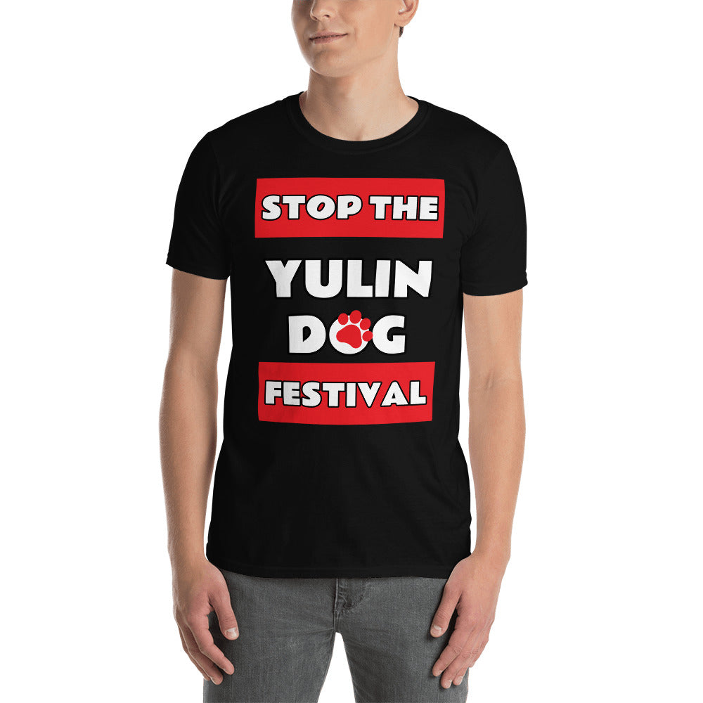 STOP THE YULIN DOG FESTIVAL T-SHIRT - for each t-shirt sold we donate directly to charities constantly battling to end this horror