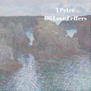 66 Love Letters Study Guide: I Peter