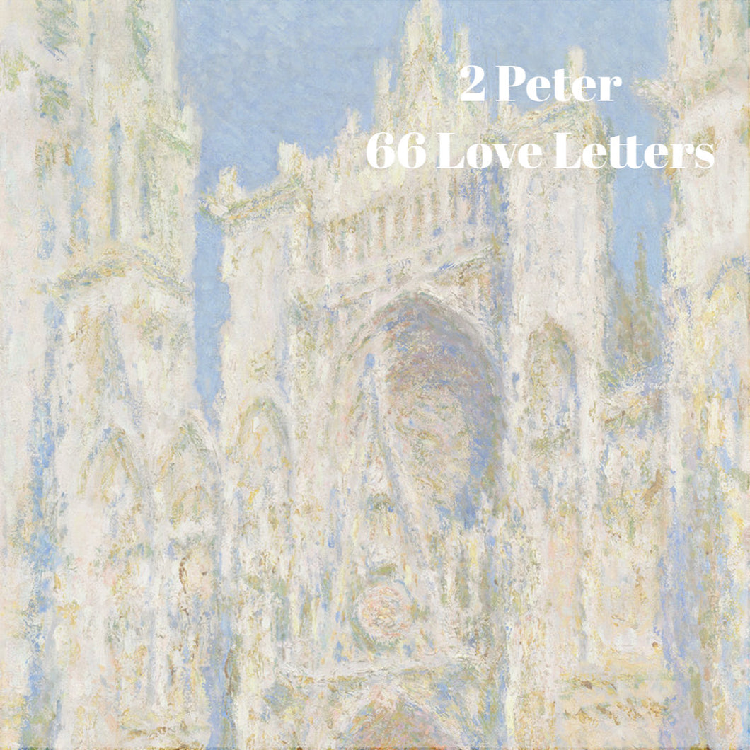 66 Love Letters Study Guide: II Peter