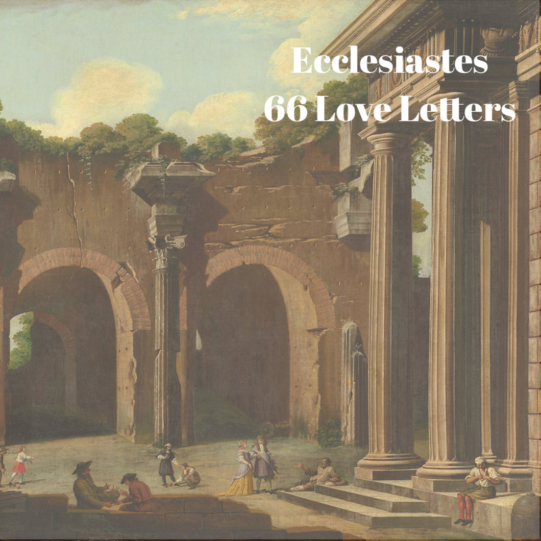 66 Love Letters Study Guide: Ecclesiastes