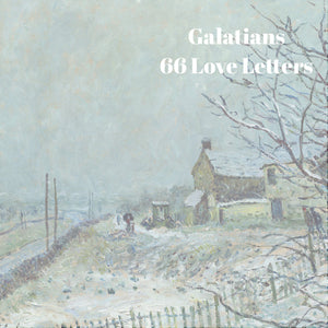 66 Love Letters Study Guide: Galatians