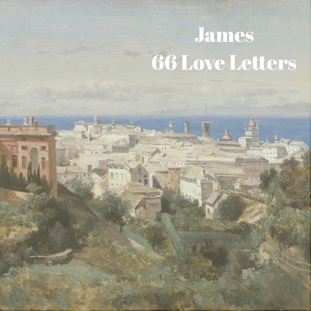 66 Love Letters Study Guide: James