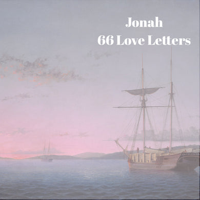 66 Love Letters Study Guide: Jonah