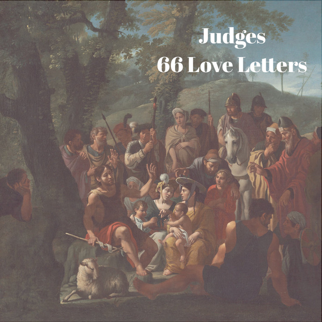 66 Love Letters Study Guide: Judges