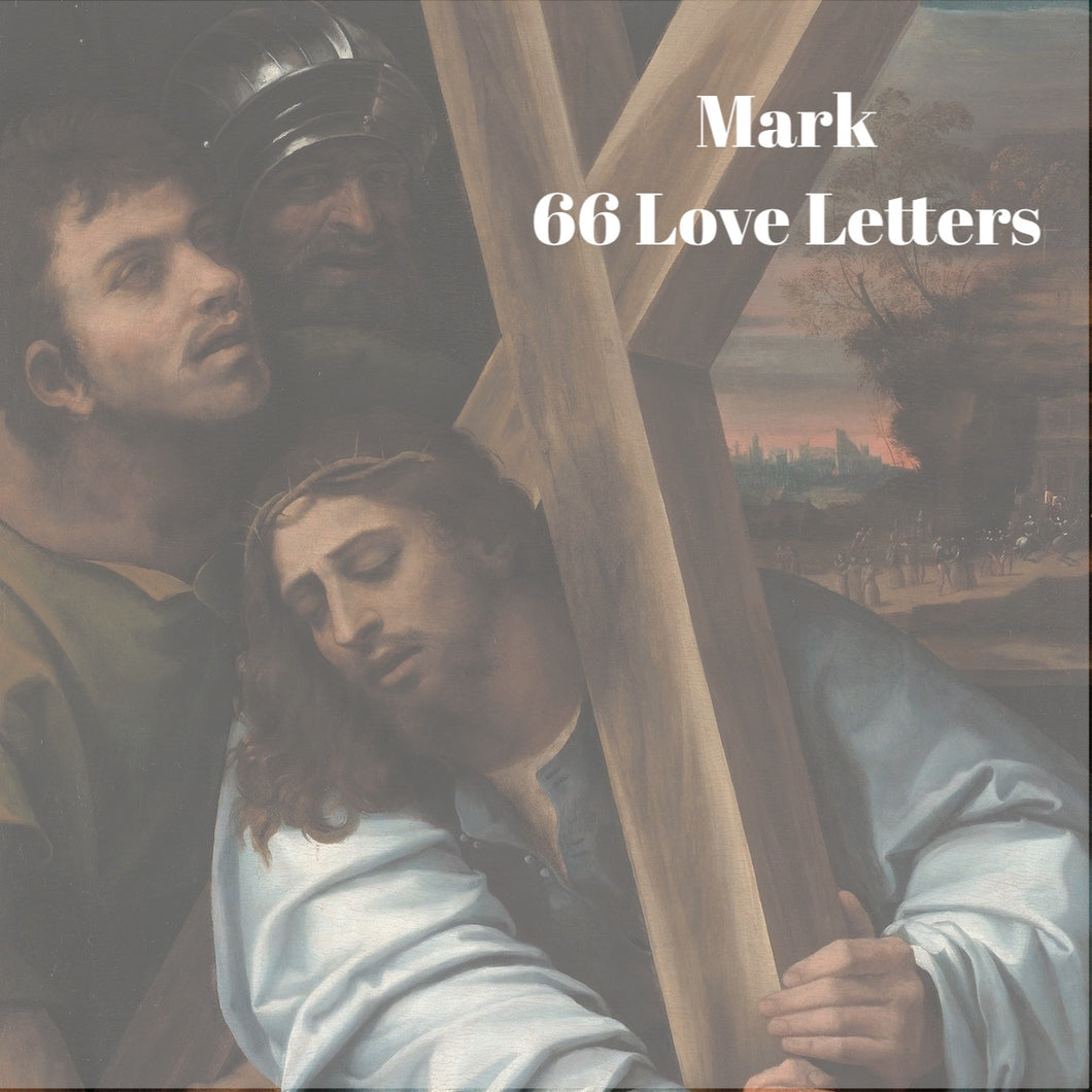 66 Love Letters Study Guide: Mark