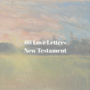 66 Love Letters Study Guide Bundle: Complete New Testament