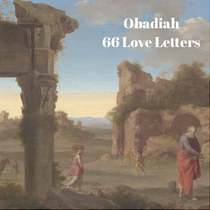 66 Love Letters Study Guide: Obadiah