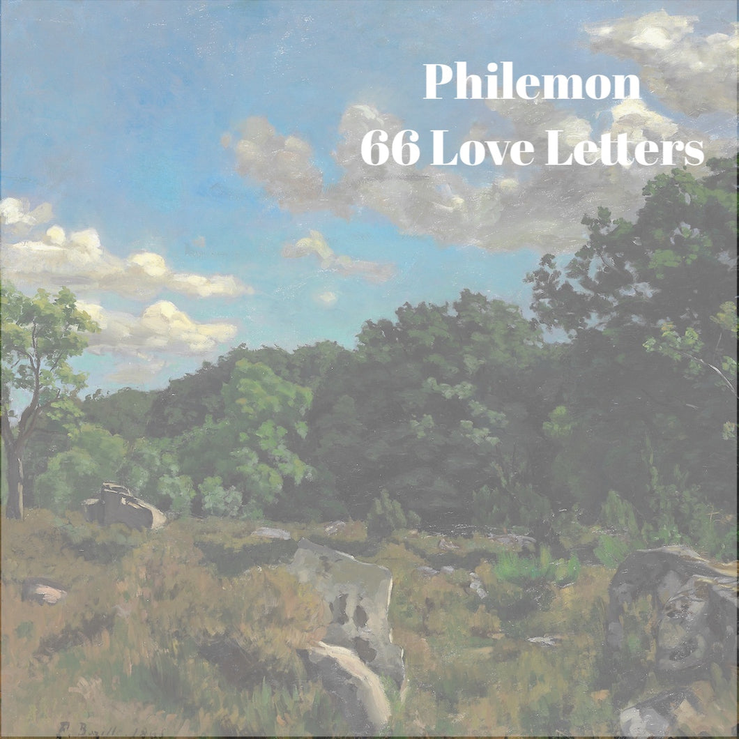 66 Love Letters Study Guide: Philemon