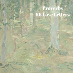 66 Love Letters Study Guide: Proverbs