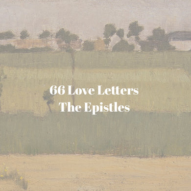 66 Love Letters Study Guide Bundle: Part Six: Clumsy People Take Dance Lessons (The Epistles)