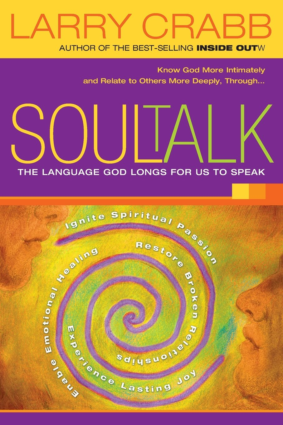 SoulTalk: The Language God Longs for Us to Speak