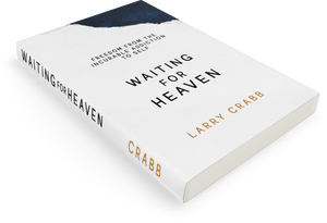 PRE-ORDER | Waiting for Heaven: Freedom from the Incurable Addiction to Self