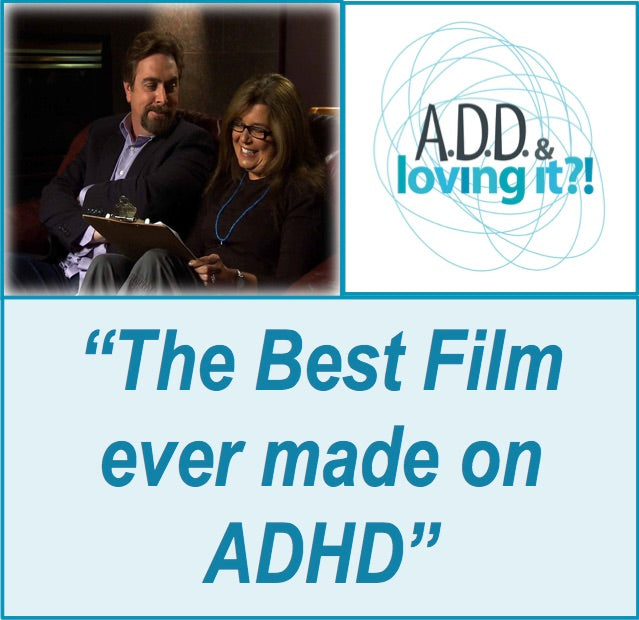ADD & Loving It?! (Digital Download) - Special Offer