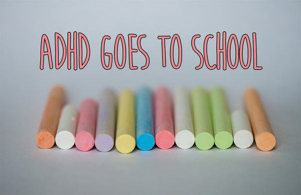 ADHD Goes To School (Digital Download)
