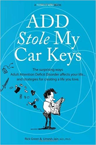 ADD Stole My Car Keys