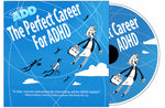 The Perfect Career for ADHD (DVD)