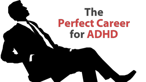 The Perfect Career for ADHD (Digital Download)